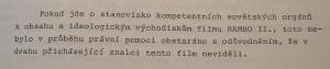 Rambo porazel sovetske poradce ve Vietnamu i v Ceskoslovensku.